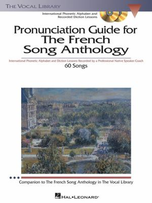 Pronunciation Guide for the French Song Anthology