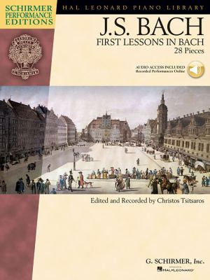 Bach - First Lessons in Bach: Schirmer Performance Editions Series