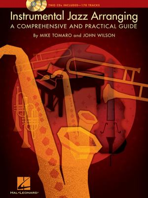 Instrumental Jazz Arranging: A Comprehensive and Practical Guide (Instructional)
