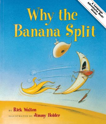 Why the Banana Split (new)