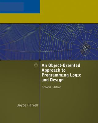 Object-Oriented Approach to Programming Logic and Design 2e