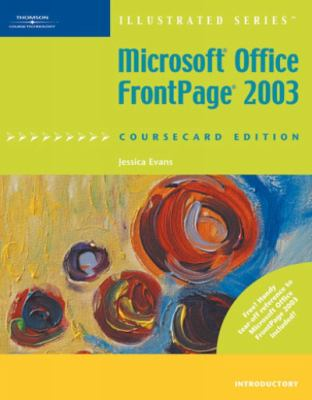 Microsoft Office Frontpage 2003 Illustrated, Coursecard Edition