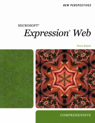 New Perspectives on Microsoft Expression Web, Comprehensive
