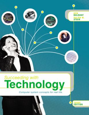 Succeeding with Technology, 3rd Edition
