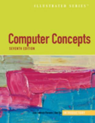 Computer Concepts Illustrated Introductory - 7th Edition