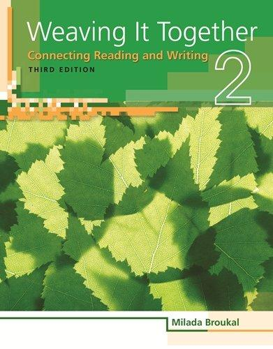 Weaving It Together 2: Connecting Reading and Writing, 3rd Edition