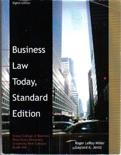 Business Law Today, Standard Edition (Smeal College of Business Penn State University BLAW444)