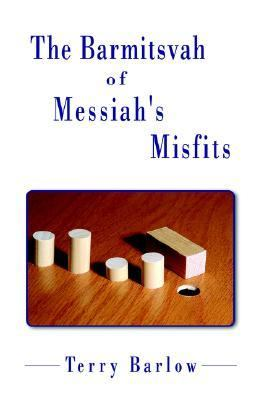 Barmitsvah of Messiah's Misfits