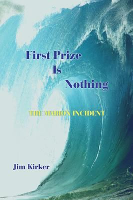 First Prize Is Nothing: The Marion Incident