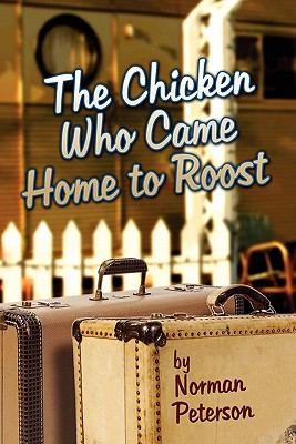 The Chicken Who Came Home To Roost