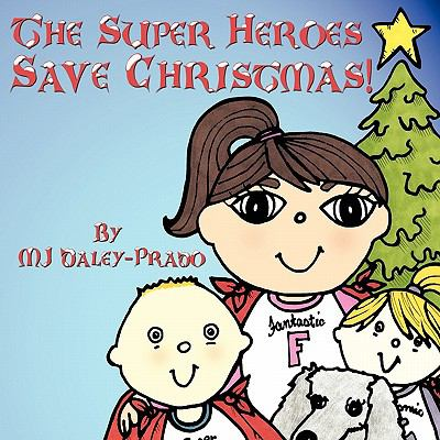 The Super Heroes Save Christmas!