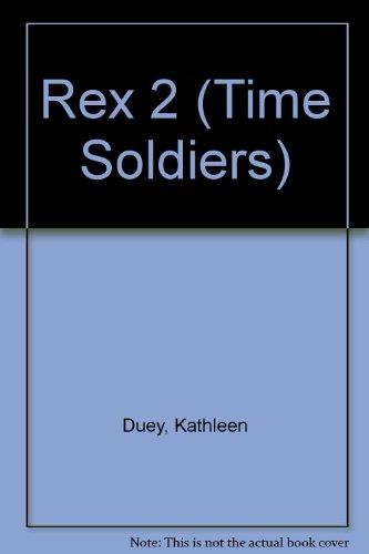 Rex 2 (Time Soldiers)