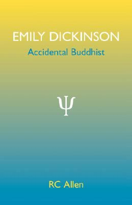 Emily Dickinson, Accidental Buddhist