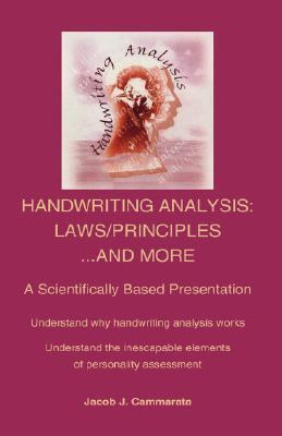 Handwriting Analysis: Laws/Principles...and More