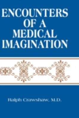 Encounters Of A Medical Imagination