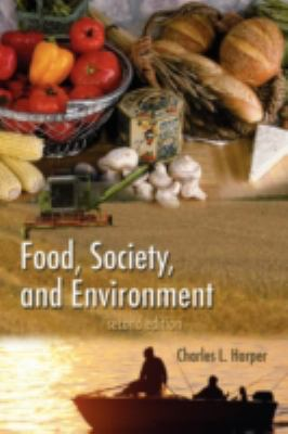 Food, Society, and Environment: Second Edition