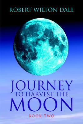 Journey to Harvest the Moon Book Two