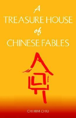Treasure House of Chinese Fables