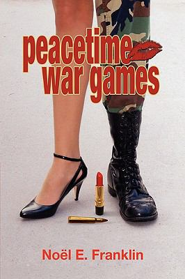Peacetime War Games