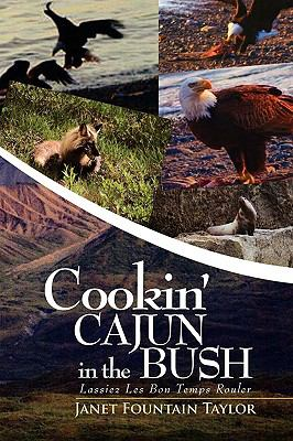 Cookin' Cajun in the Bush