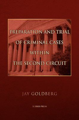 Preparation And Trial Of Criminal Cases Within The Second Circuit