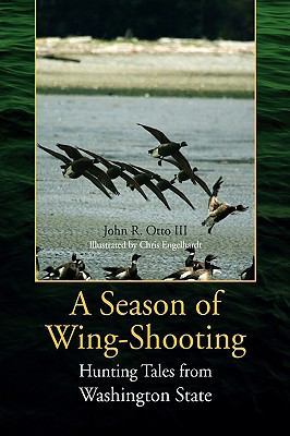 Season of Wing-Shooting