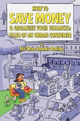 How to Save Money & Organize Your Finances Tales of an Urban Consumer