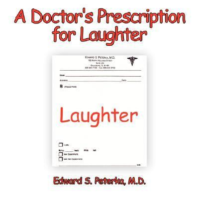 Doctor's Prescription for Laughter