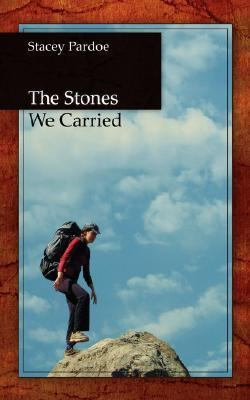 Stones We Carried