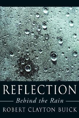 Reflection: Behind the Rain