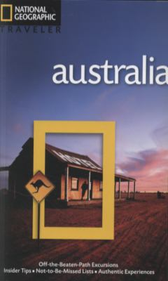 National Geographic Traveler: Australia, 4th Edition (National Geographic Traveler Australia)