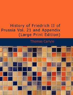History of Friedrich II of Prussia and Appendix