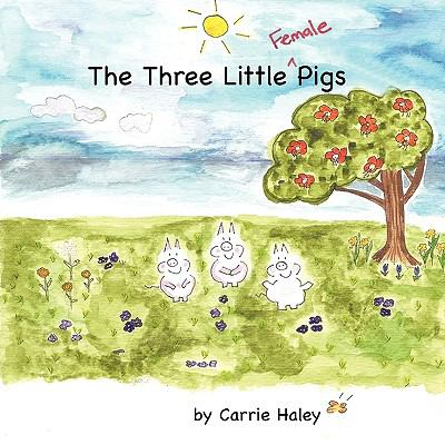 Three Little Female Pigs