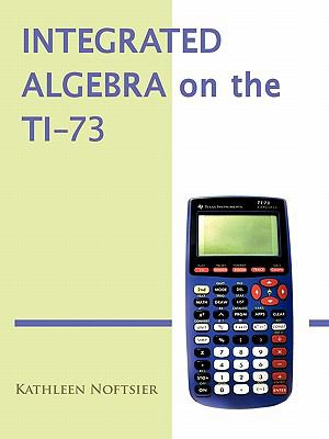 Integrated Algebra on the TI-73