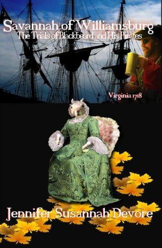 Savannah of Williamsburg: The Trials of Blackbeard and His Pirates (Savannah Squirrel)
