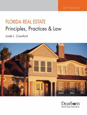 Florida Real Estate Principles, Practices and Law, 33rd Edition (Florida Real Estate Principles, Practices, and Law)