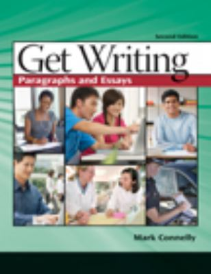 Get Writing: Paragraphs and Essays