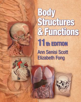 Body Structures and Functions, Eleventh Edition