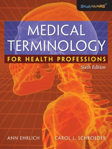 Bundle: Medical Terminology for Health Professions, 6th + WebTutor(TM) Advantage on WebCT(TM) Printed Access Card