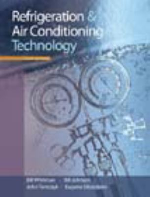 Refrigeration and Air Conditioning Technology, 6th Edition
