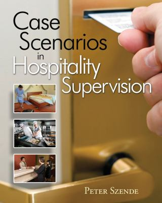 Case Scenarios In Hospitality Supervision