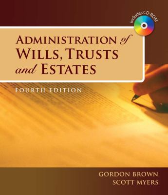 Administration of Wills, Trusts, and Estate