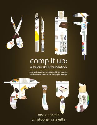 Comp It Up : A Studio Skills Foundation