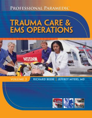 Paramedic Professional, Volume III: EMS Operations (Professional Paramedic)