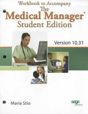 Workbook for Fitzpatrick's The Medical Manager Student Edition, Version 10.31