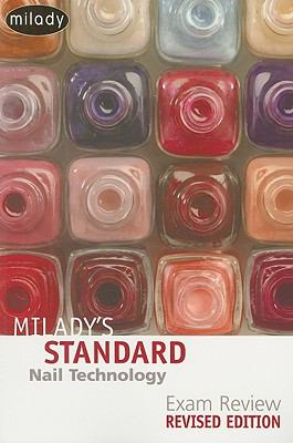 Milady's Standard: Nail Technology Exam Review 5e Revised