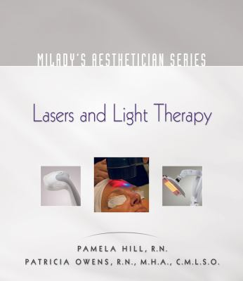 Milady's Aesthetician Series: Lasers and Light Therapy