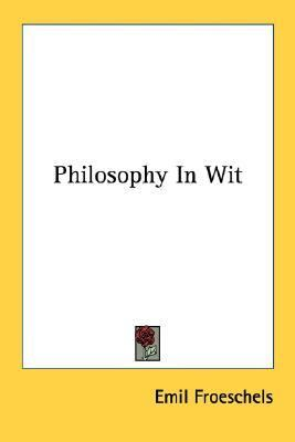 Philosophy in Wit