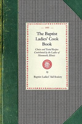 The Baptist Ladies' Cook Book