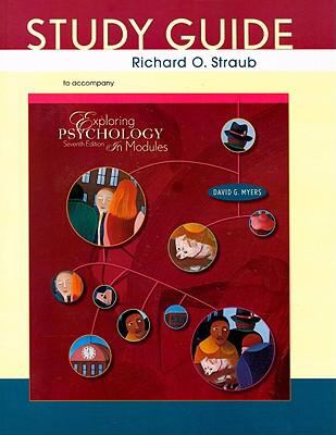 Exploring Psychology, Seventh Edition, in Modules Study Guide